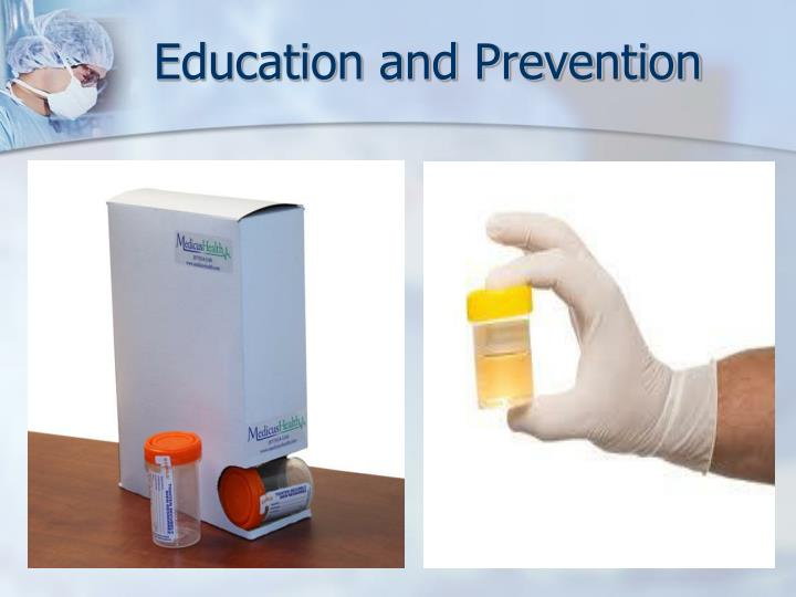 Education and Prevention