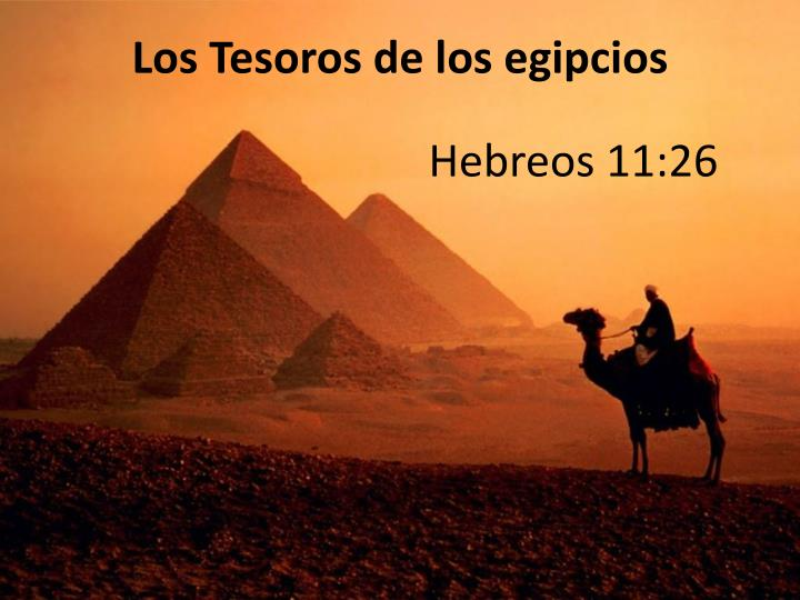 Los Tesoros de los egipcios