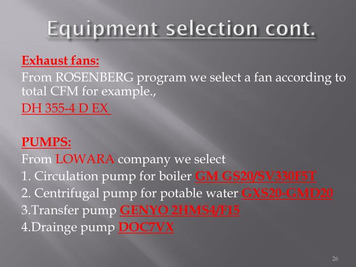 Equipment selection cont.