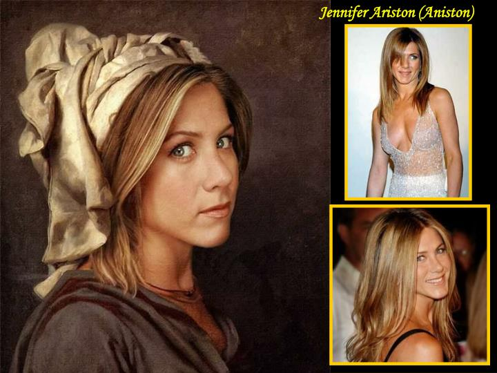 Jennifer Ariston (Aniston)