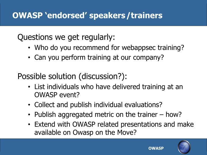 OWASP 'endorsed' speakers/trainers