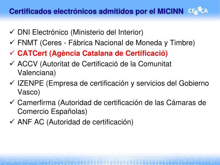 Certificados electrónicos admitidos por el MICINN