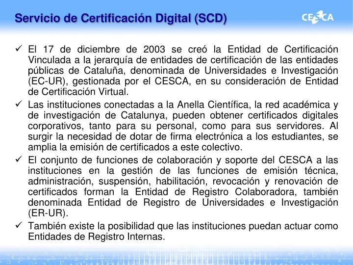 Servicio de Certificación Digital (SCD)