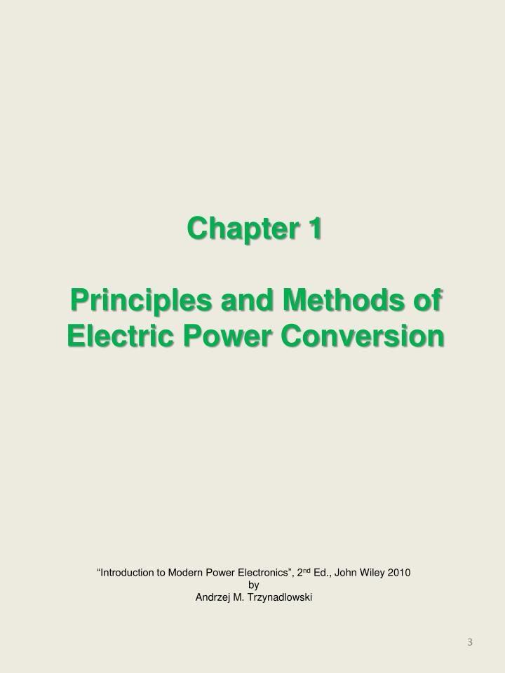 Chapter 1 principles and methods of electric power conversion
