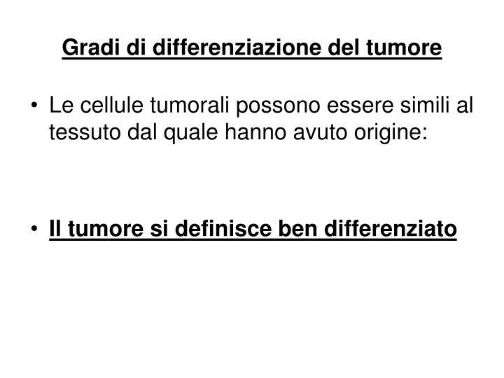 Gradi di differenziazione del tumore
