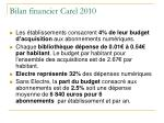 bilan financier carel 2010