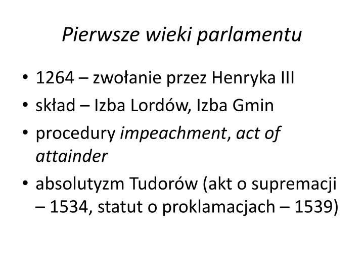 Pierwsze wieki parlamentu