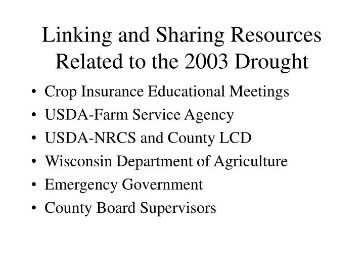 Linking and Sharing Resources Related to the 2003 Drought