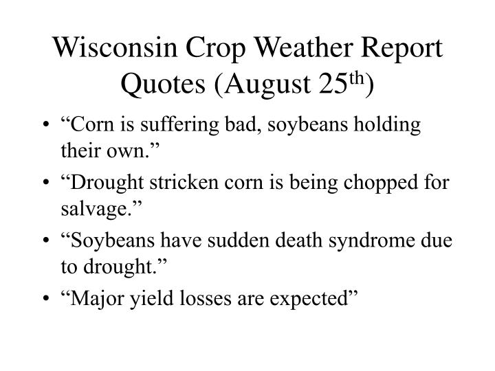 Wisconsin Crop Weather Report Quotes (August 25