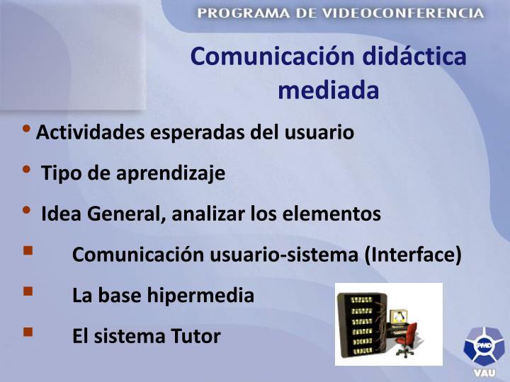 Comunicación didáctica mediada
