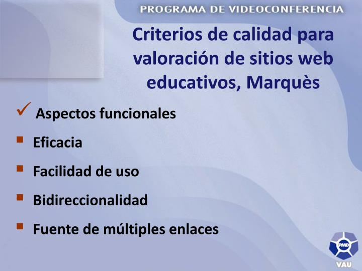Criterios de calidad para valoración de sitios web educativos, Marquès