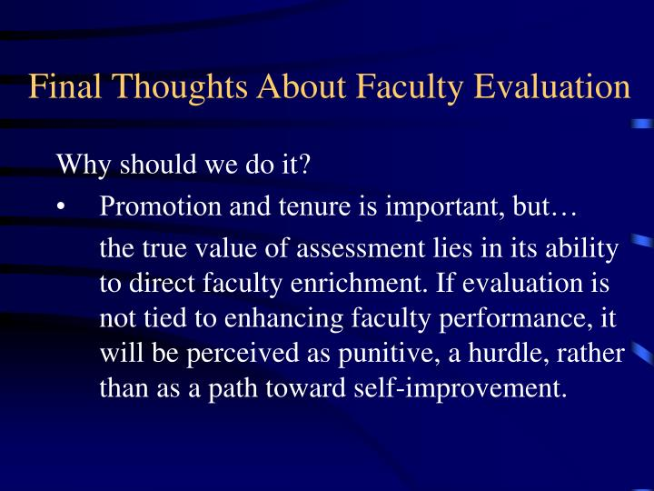 Final Thoughts About Faculty Evaluation