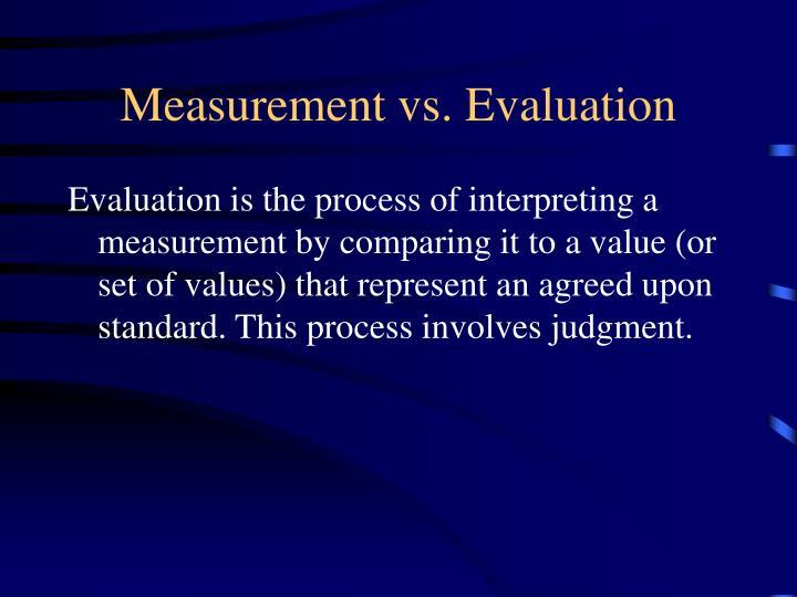 Measurement vs evaluation1