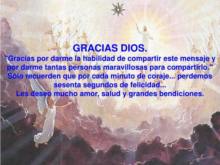 GRACIAS DIOS.