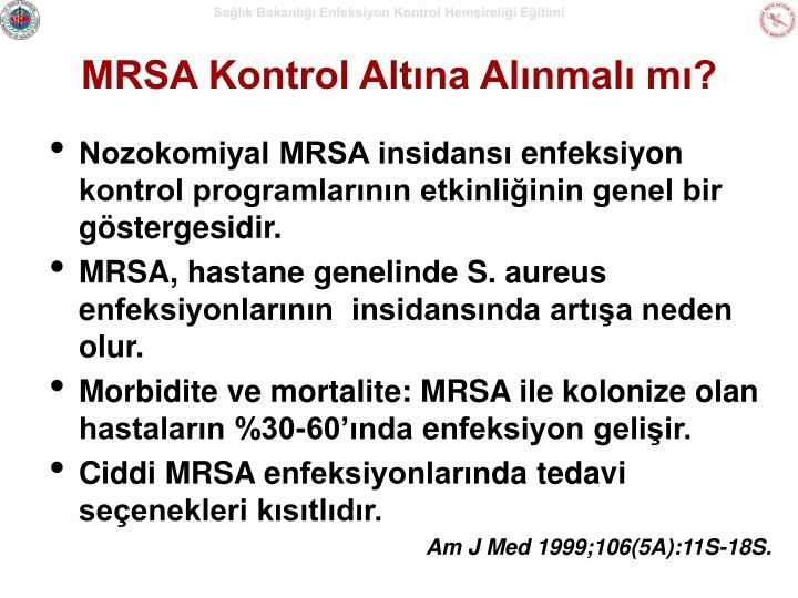 MRSA Kontrol Altına Alınmalı mı?