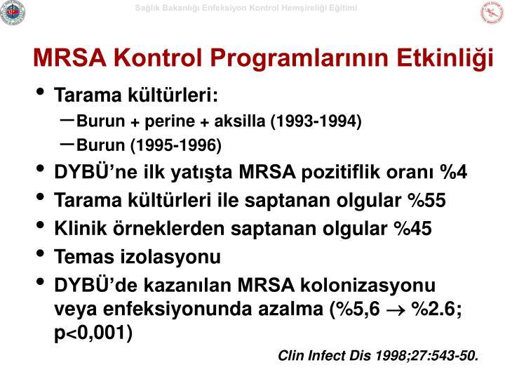 MRSA Kontrol Programlarının Etkinliği