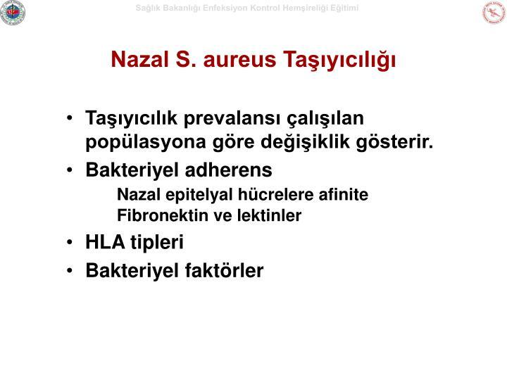 Nazal S. aureus Taşıyıcılığı