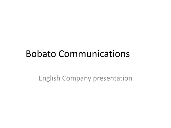 bobato communications n.