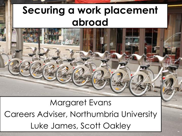 securing a work placement abroad n.