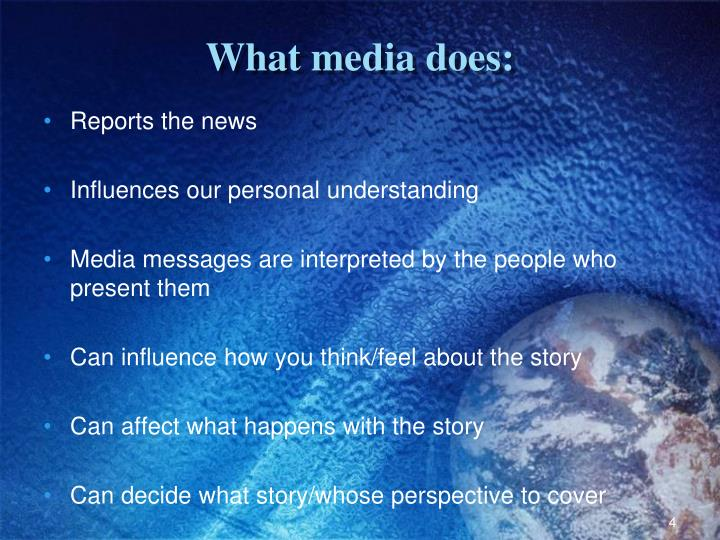 What media does: