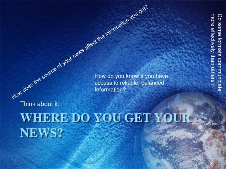 Where do you get your news