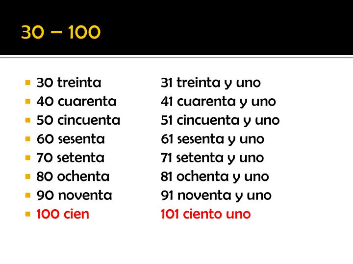 30 – 100