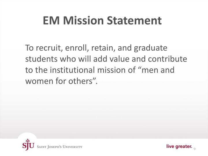 EM Mission Statement