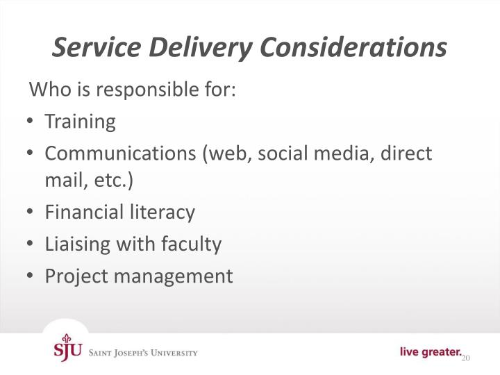 Service Delivery Considerations