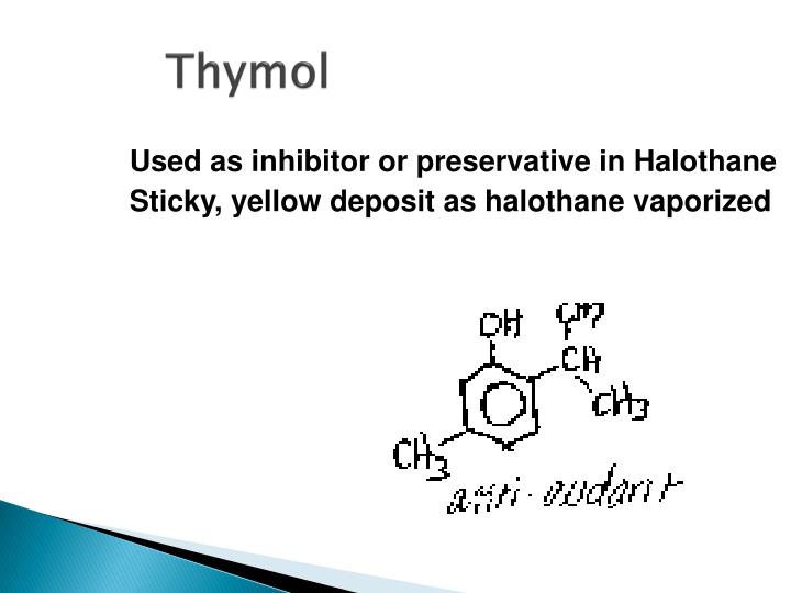 Used as inhibitor or preservative in Halothane