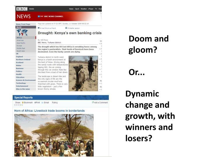 Doom and gloom or