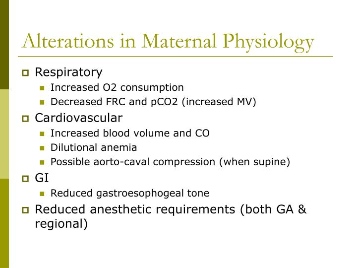 Alterations in maternal physiology