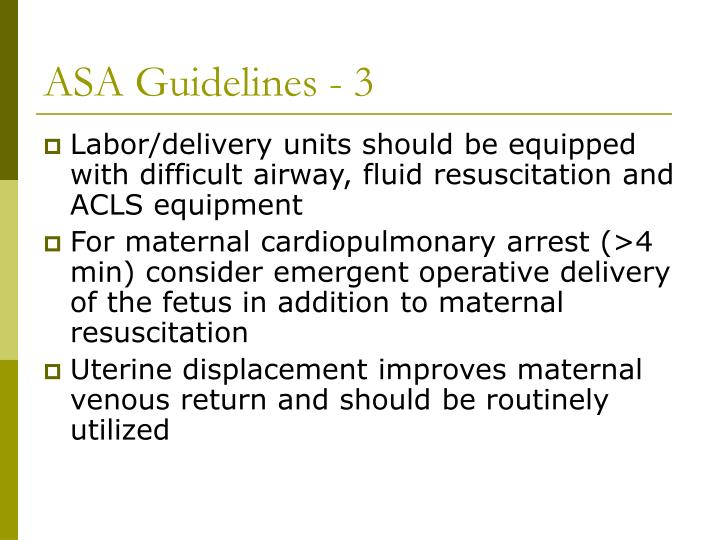 ASA Guidelines - 3