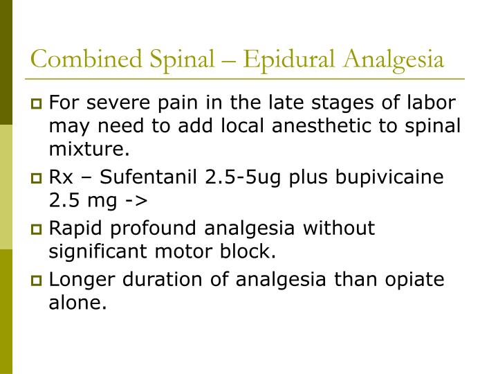 Combined Spinal – Epidural Analgesia