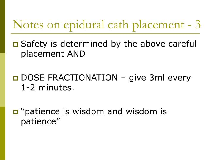 Notes on epidural cath placement - 3