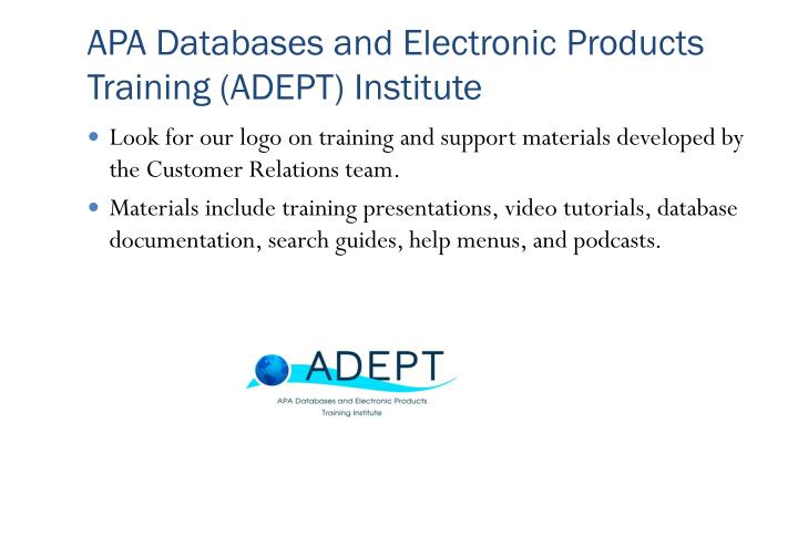 APA Databases and Electronic Products Training (ADEPT) Institute