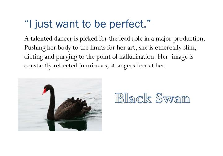 """""""I just want to be perfect."""""""