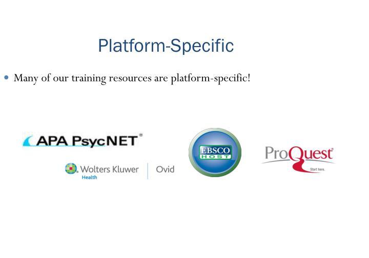Platform-Specific
