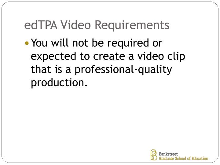 Edtpa video requirements1