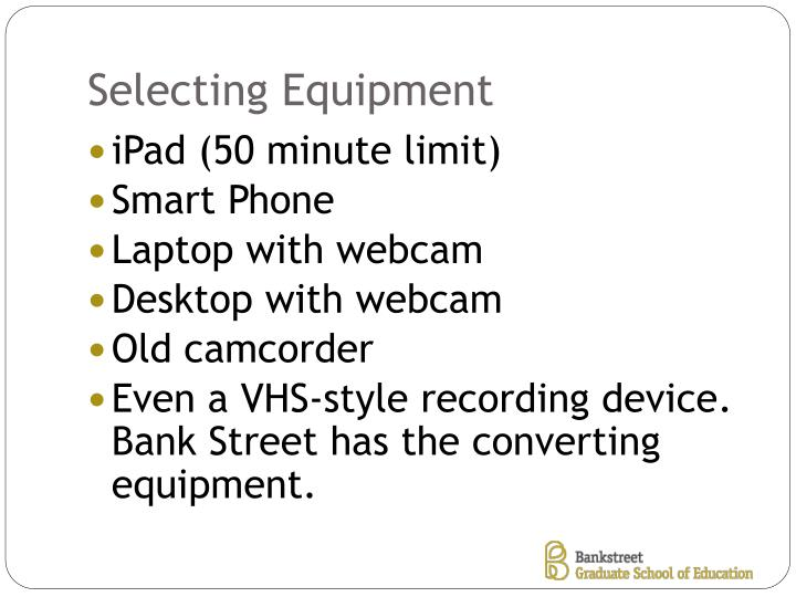 Selecting Equipment