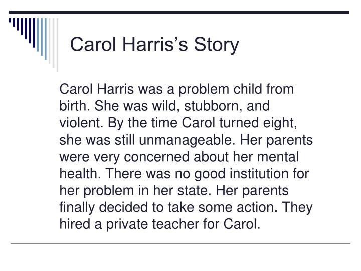 Carol Harris's Story
