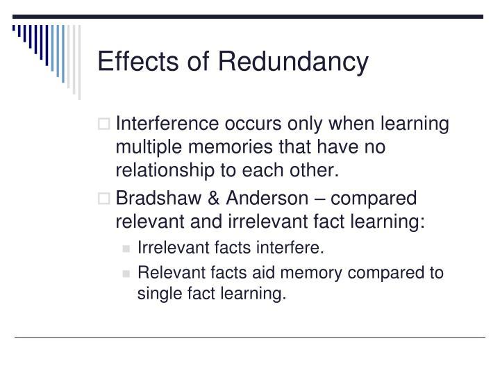 Effects of Redundancy