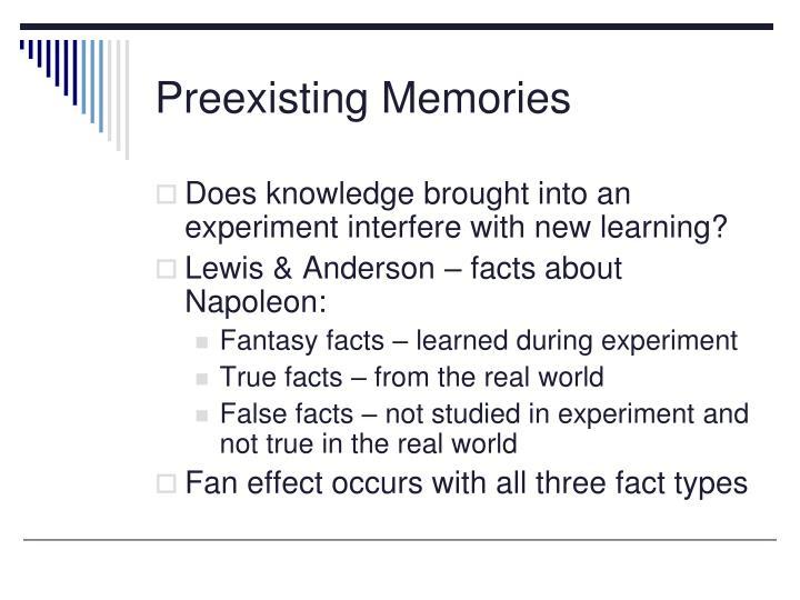 Preexisting Memories