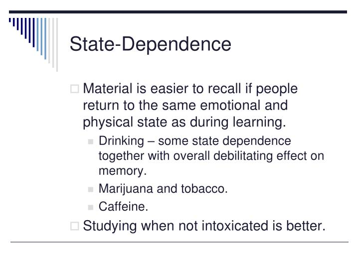 State-Dependence
