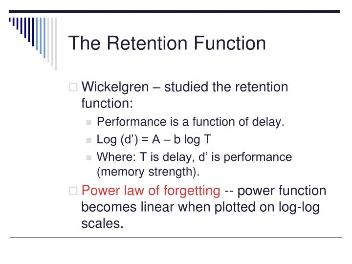 The Retention Function