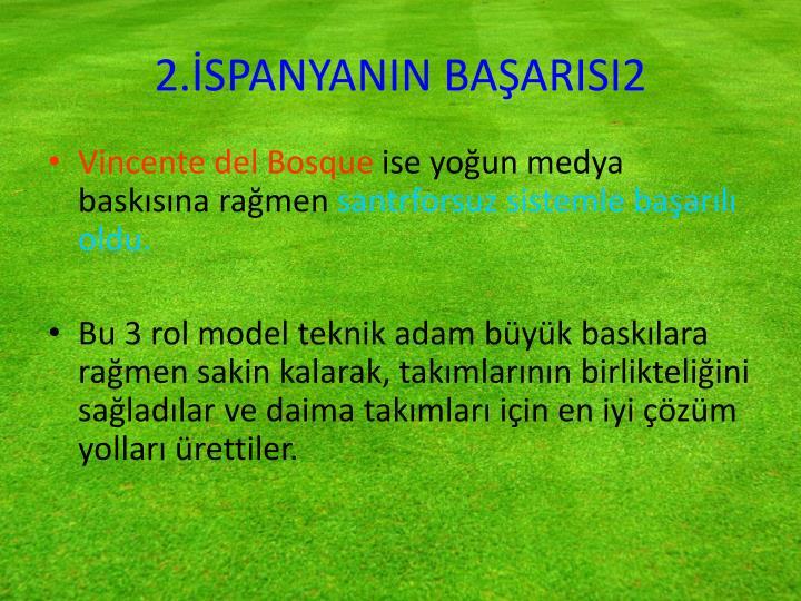 2.İSPANYANIN BAŞARISI2