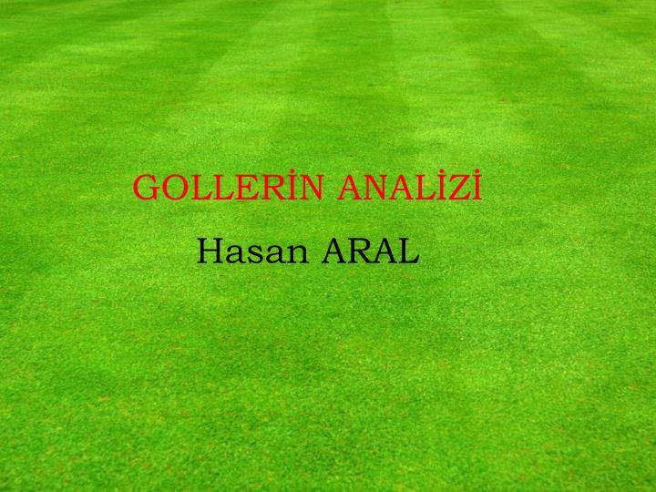 GOLLERİN ANALİZİ