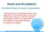 rawls and brundtland
