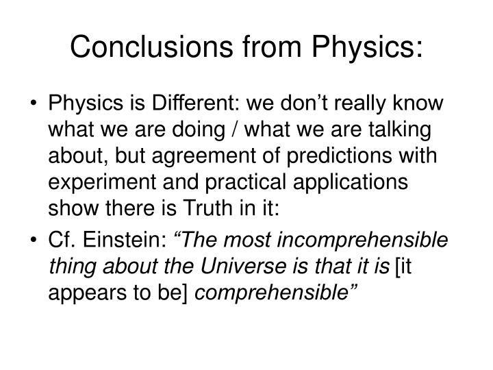 Conclusions from Physics:
