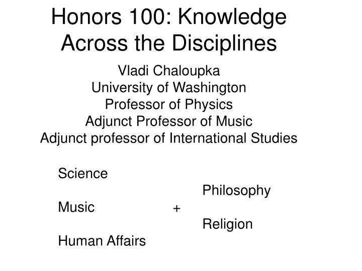 Honors 100 knowledge across the disciplines1