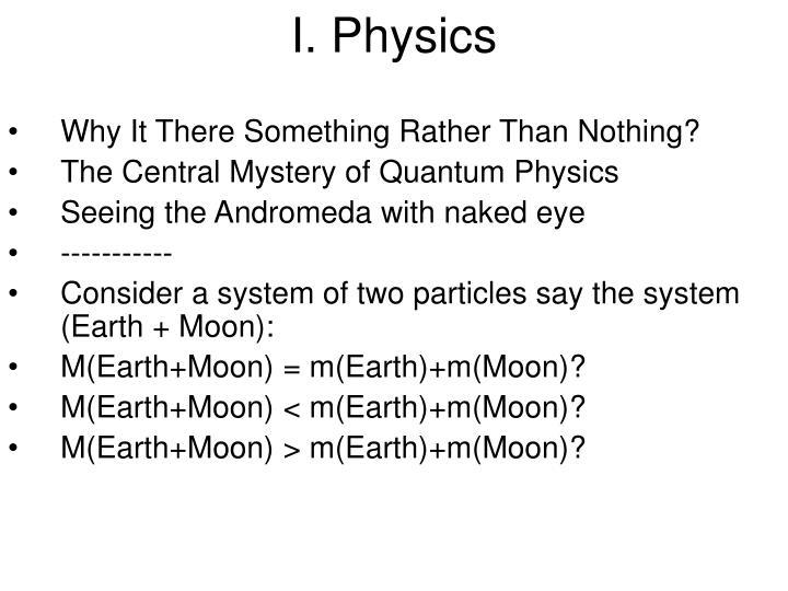 I. Physics